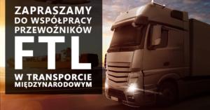 Oferta dla przewoźników FTL w transporcie międzynarodowym